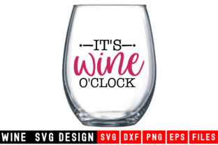 Print on Demand: It's  Wine O'Clock Graphic Crafts By Designdealy