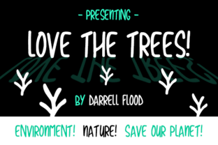 Love the Trees Font By Dadiomouse