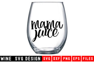 Print on Demand: Mama Juice Graphic Crafts By Designdealy