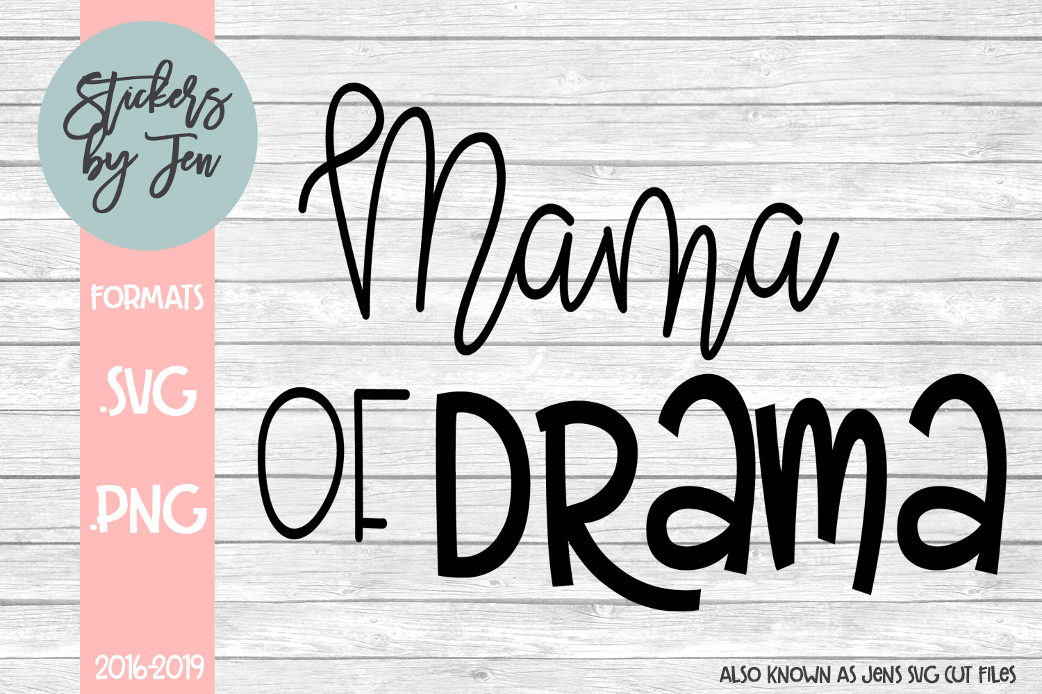 Download Free Mama Of Drama Graphic By Stickers By Jennifer Creative Fabrica for Cricut Explore, Silhouette and other cutting machines.