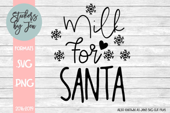 Download Free Milk For Santa Graphic By Stickers By Jennifer Creative Fabrica SVG Cut Files