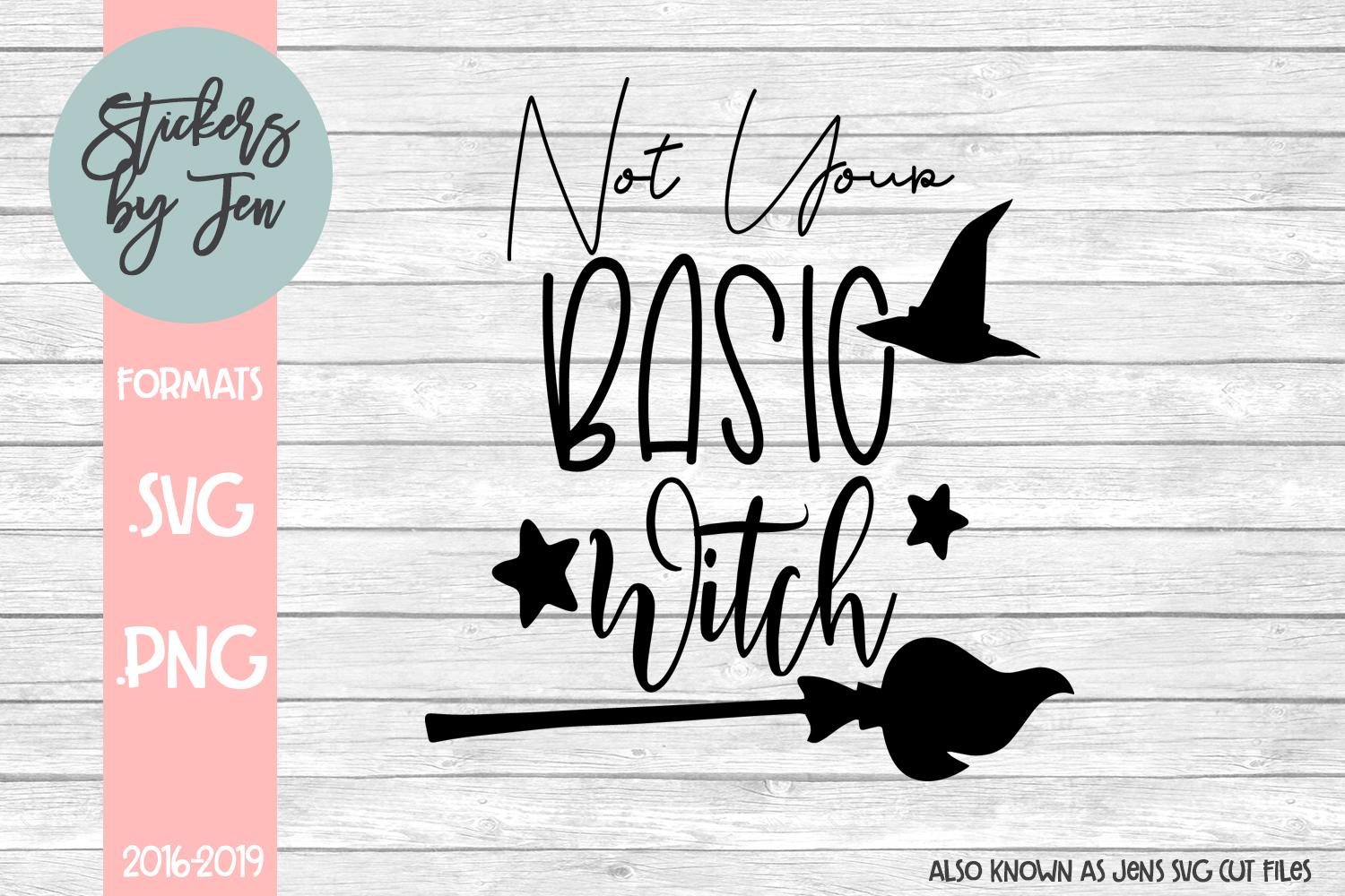 Download Free Not Your Basic Witch Grafico Por Stickers By Jennifer Creative for Cricut Explore, Silhouette and other cutting machines.