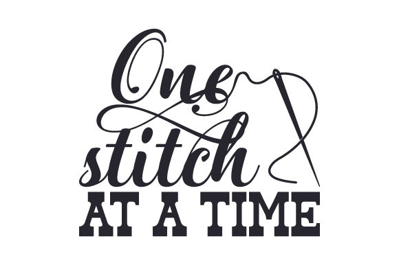 One Stitch at a Time Craft Design By Creative Fabrica Crafts Image 1