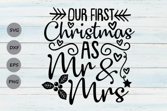 Our First Christmas As Mr And Mrs Graphic By Cosmosfineart