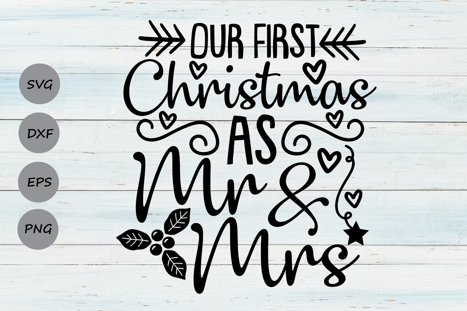 Download Free Our First Christmas As Mr And Mrs Graphic By Cosmosfineart for Cricut Explore, Silhouette and other cutting machines.