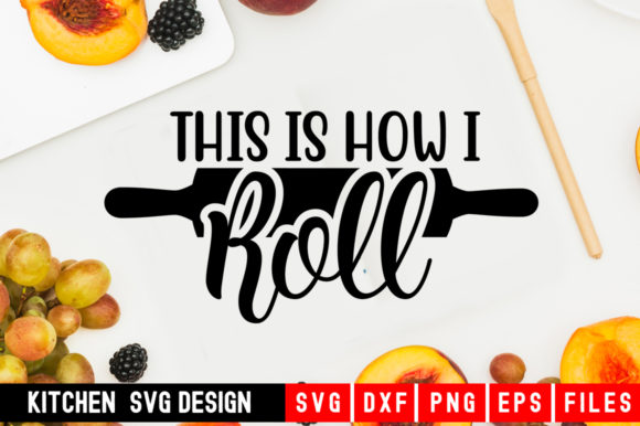 Print on Demand: This is How I Roll Graphic Crafts By Designdealy.com