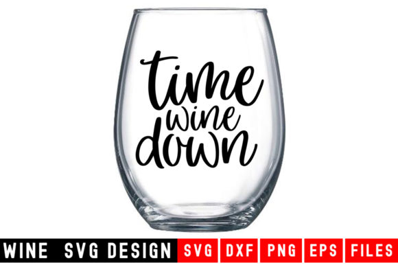Time Wine Down Graphic By DesignSmile