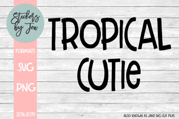 Download Free Tropical Cutie Graphic By Jens Svg Cut Files Creative Fabrica for Cricut Explore, Silhouette and other cutting machines.
