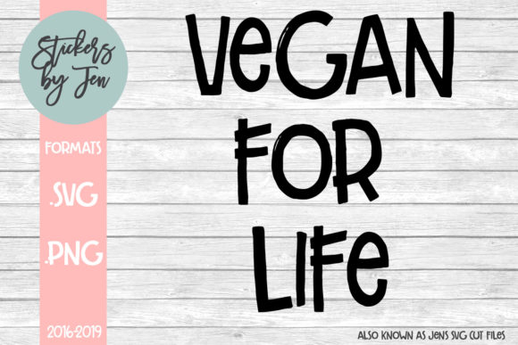 Download Free Vegan For Life Graphic By Jens Svg Cut Files Creative Fabrica for Cricut Explore, Silhouette and other cutting machines.