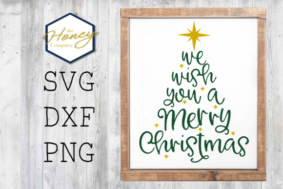 We Wish You a Merry Christmas Graphic Crafts By The Honey Company