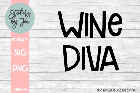 Print on Demand: Wine Diva Graphic Crafts By Stickers By Jennifer