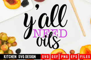 Print on Demand: Y'all Need Oils Graphic Crafts By Designdealy