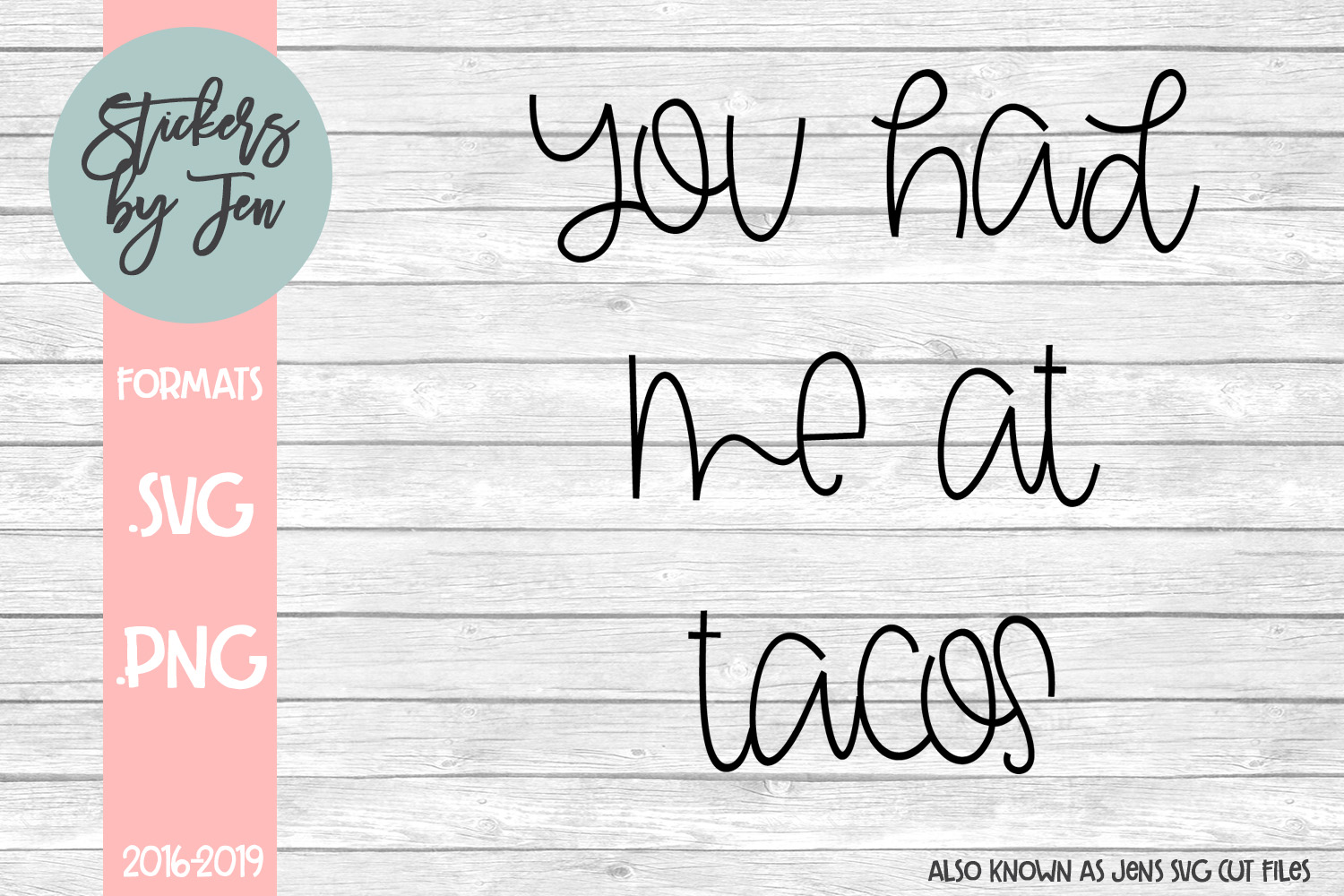 Download Free You Had Me At Tacos Graphic By Stickers By Jennifer Creative for Cricut Explore, Silhouette and other cutting machines.