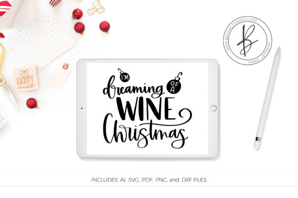 Download Free Dreaming Of A Wine Christmas Graphic By Beckmccormick Creative for Cricut Explore, Silhouette and other cutting machines.