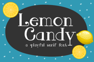 Download Free Lemon Candy Font By Pinoyartkreatib Creative Fabrica for Cricut Explore, Silhouette and other cutting machines.