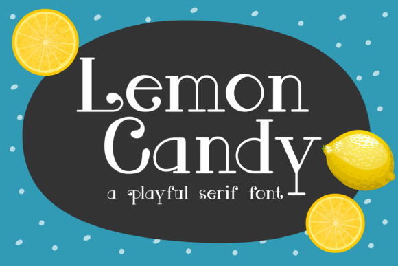 Print on Demand: Lemon Candy Serif Font By Pinoyartkreatib