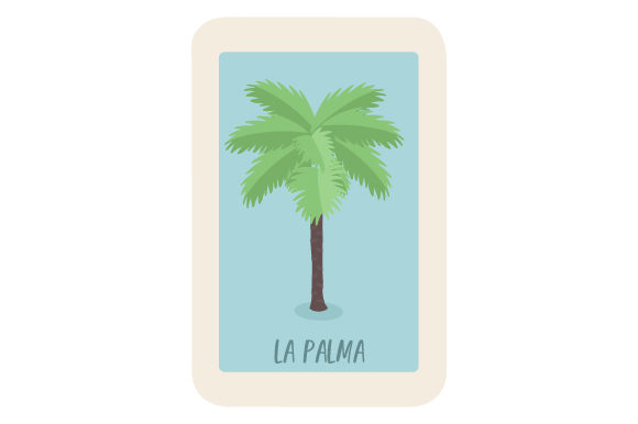 Download Free Loteria La Palma Svg Cut File By Creative Fabrica Crafts for Cricut Explore, Silhouette and other cutting machines.