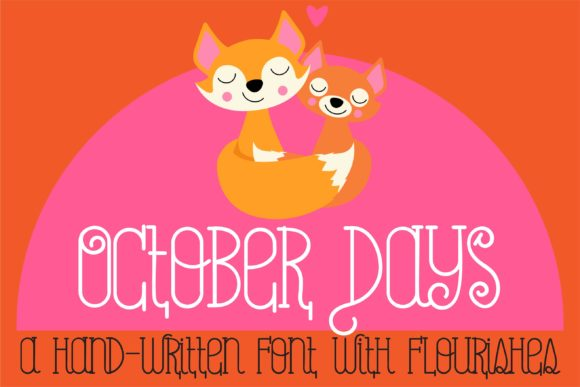 Print on Demand: October Days Script & Handwritten Font By Illustration Ink