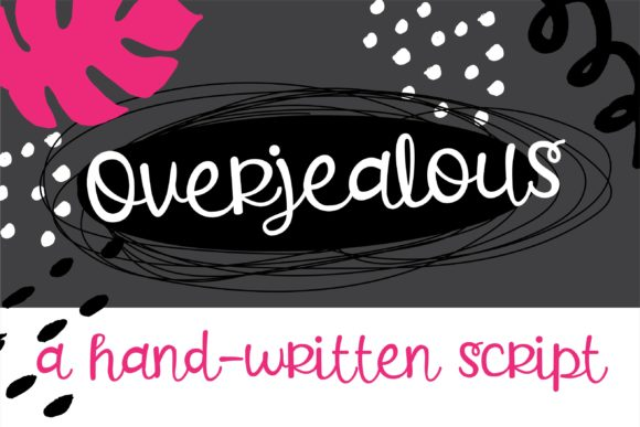 Print on Demand: Overjealous Script & Handwritten Font By Illustration Ink