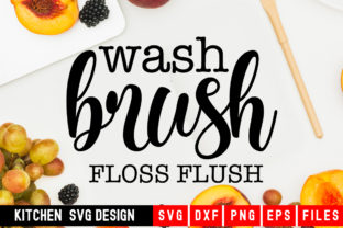 Print on Demand: Wash Brush Floss Flush Graphic Crafts By Designdealy