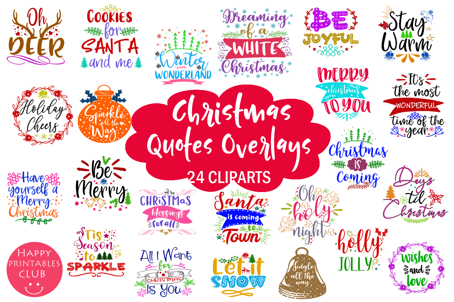 Download Free Christmas Quotes Overlays Text Overlays Graphic By Happy for Cricut Explore, Silhouette and other cutting machines.