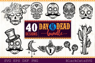 Day of the Dead SVG Bundle 40 Designs Graphic By sssilent_rage