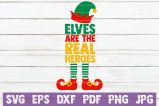 Elves Are the Real Heroes Graphic By MintyMarshmallows