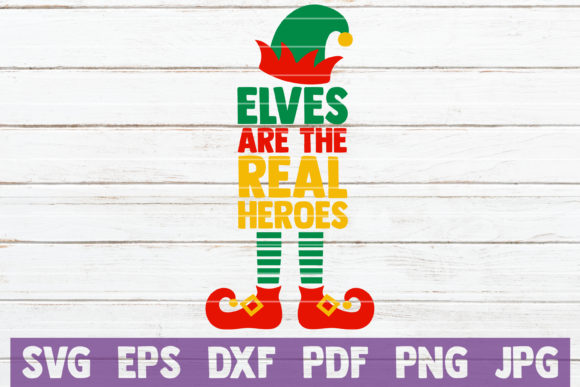Elves Are the Real Heroes Graphic By MintyMarshmallows Image 1