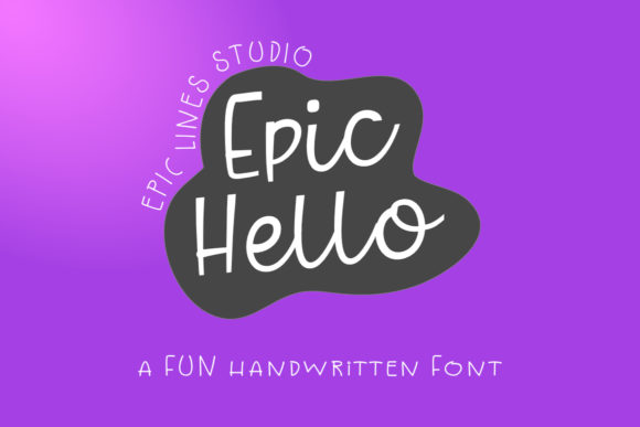 Download Free Epic Hello Font By Epiclinez Creative Fabrica for Cricut Explore, Silhouette and other cutting machines.