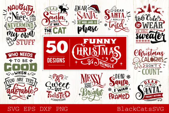 Download Free Funny Christmas Bundle 50 Designs Graphic By Blackcatsmedia for Cricut Explore, Silhouette and other cutting machines.