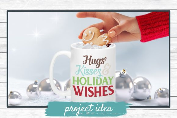 Download Free Hugs Kisses Holiday Wishes Graphic By Funkyfrogcreativedesigns for Cricut Explore, Silhouette and other cutting machines.