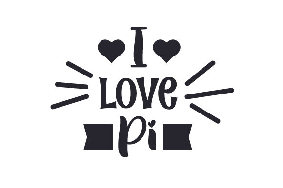 Download Free I Love Pi Svg Cut File By Creative Fabrica Crafts Creative Fabrica for Cricut Explore, Silhouette and other cutting machines.