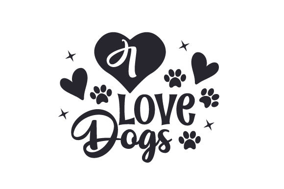 I Love Dogs Dogs Craft Cut File By Creative Fabrica Crafts - Image 1