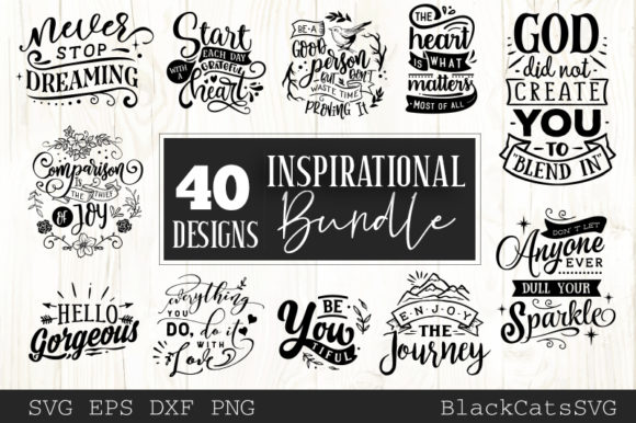 Download Free Inspirational Bundle 40 Designs Graphic By Blackcatsmedia for Cricut Explore, Silhouette and other cutting machines.