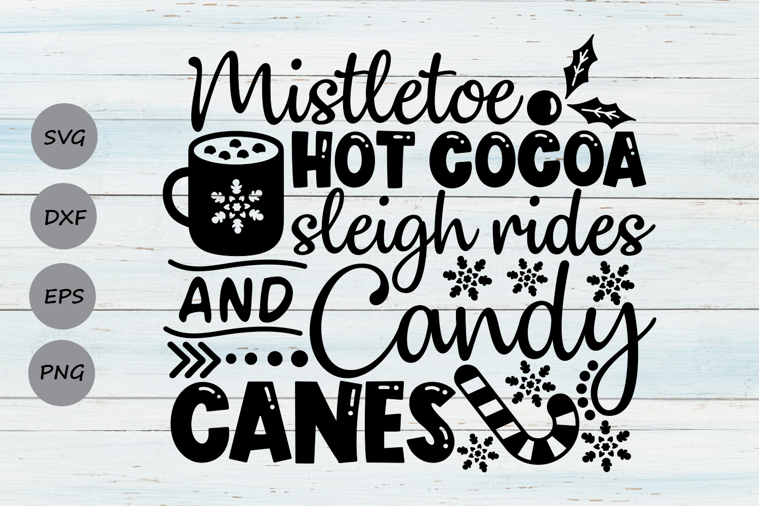 Download Free Mistletoe Hot Cocoa Sleigh Rides Graphic By Cosmosfineart for Cricut Explore, Silhouette and other cutting machines.