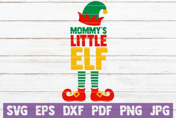 Mommy's Little Elf Graphic Graphic Templates By MintyMarshmallows - Image 1