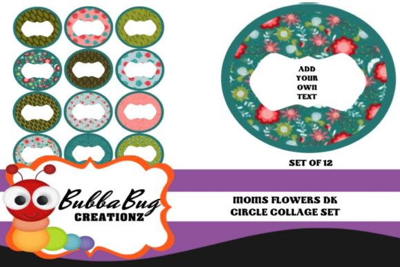 Moms Flowers Circle Collage Set Graphic Crafts By BUBBABUG