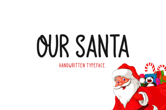 Print on Demand: Our Santa Script & Handwritten Font By Shattered Notion