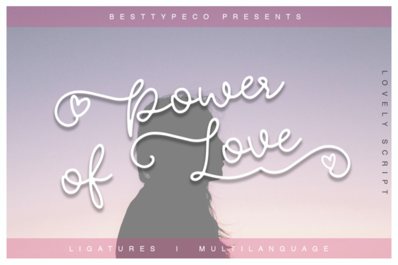 Print on Demand: Power of Love Script & Handwritten Font By besttypeco