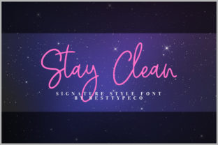 Stay Clean Font By besttypeco