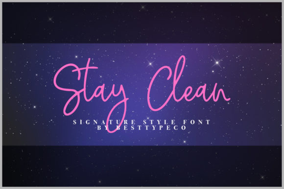 Print on Demand: Stay Clean Script & Handwritten Font By besttypeco - Image 1