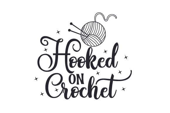 Download Free Hooked On Crochet Svg Cut File By Creative Fabrica Crafts for Cricut Explore, Silhouette and other cutting machines.