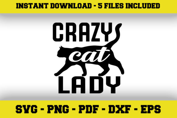 Download Free Crazy Cat Lady Graphic By Svgexpress Creative Fabrica for Cricut Explore, Silhouette and other cutting machines.