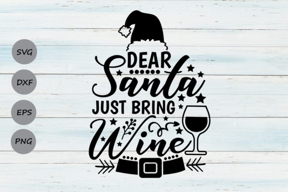 Print on Demand: Dear Santa Just Bring Wine Graphic Crafts By CosmosFineArt