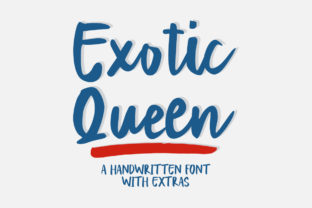 Print on Demand: Exotic Queen Script & Handwritten Font By bandithandmade17