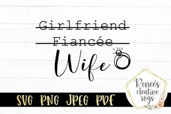 Girlfriend Fiancee Wife Strikethrough Graphic By