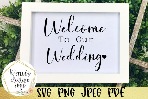 Print on Demand: Welcome to Our Wedding SVG Cut File Graphic Crafts By ReneesCreativeSVGs - Image 2