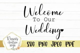 Welcome To Our Wedding Svg Cut File Grafico Por