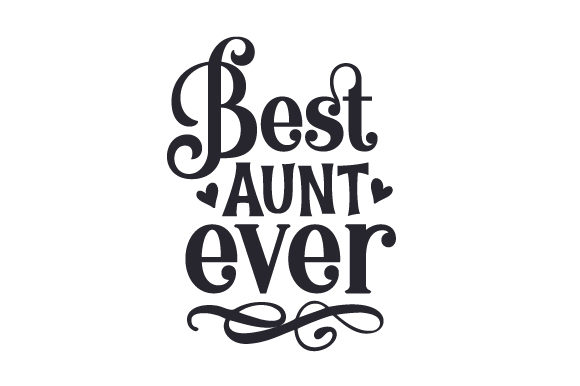 Best Aunt Ever Craft Design By Creative Fabrica Crafts Image 1