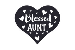 Blessed Aunt Craft Design By Creative Fabrica Crafts